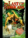 The Last of the Mohicans (Tor Classics)