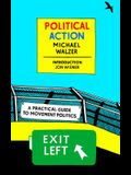 Political Action: A Practical Guide to Movement Politics