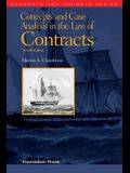 Concepts and Case Analysis in the Law of Contracts, 7th