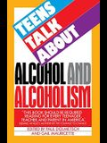 Teens Talk about Alcohol and Alcoholism
