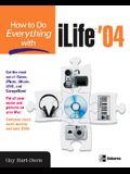 How to Do Everything with iLife '04 (How to Do Everything)