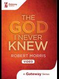 The God I Never Knew DVD