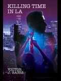 Killing Time In LA