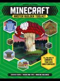 Minecraft Master Builder Toolkit (Independent & Unofficial): All You Need to Create Your Own Masterpiece!