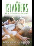 The Islanders: Volume 4: Lucas Gets Hurt and Aisha Goes Wild