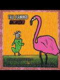 Tall Flamingo Jalapeno
