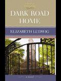 Dark Road Home: Edge of Freedom