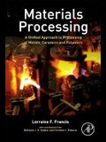 Materials Processing: A Unified Approach to Processing of Metals, Ceramics and Polymers