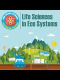 3rd Grade Science: Life Sciences in Eco Systems - Textbook Edition