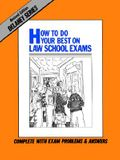 How to Do Your Best on Law School Exams