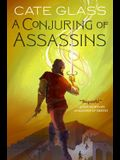 A Conjuring of Assassins