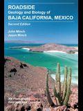 Roadside Geology and Biology of Baja California, 2nd Ed.