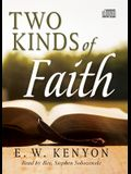 The Two Kinds of Faith