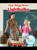 Lightbulbs (Rookie Read-About Science: How Things Work)
