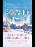 A Cold Creek Christmas Story & Christmas in Cold Creek: A Cold Creek Christmas StoryChristmas in Cold Creek