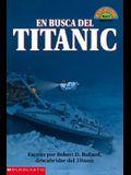 Finding The Titanic: En Busca Del Titanic