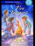 Fire Dreams: Magic Elements Quartet