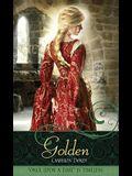 Golden: A Retelling of rapunzel