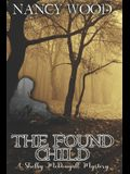 The Found Child: A Shelby McDougall Mystery