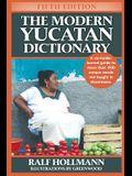 The Modern Yucatan Dictionary