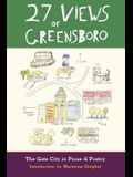 27 Views of Greensboro: The Gate City in Prose & Poetry