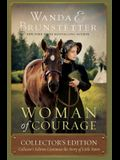 Woman of Courage: Collector's Edition Continues the Story of Little Fawn