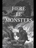 Here Be Monsters: Gothic Poetry