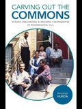 Carving Out the Commons: Tenant Organizing and Housing Cooperatives in Washington, D.C.