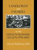 Landlords and Farmers in the Hudson-Mohawk Region, 1790-1850