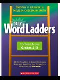 Daily Word Ladders Content Areas, Grades 2-3