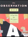 The Observation Deck: A Tool Kit for Writers [With Cards]