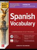 Practice Makes Perfect: Spanish Vocabulary, Premium Fourth Edition