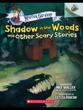 Shadow in the Woods and Other Scary Stories: An Acorn Book