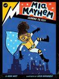 MIA Mayhem Learns to Fly!, 2