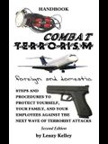 Combat Terrorism - Foreign and Domestic: Third Edition