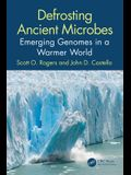 Defrosting Ancient Microbes: Emerging Genomes in a Warmer World