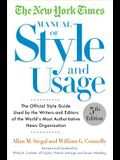The New York Times Manual of Style and Usage: The Official Style Guide Used by the Writers and Editors of the World's Most Authoritative News Organiza