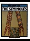 The Seminoles (First Book)