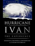 Hurricane Ivan: The Experience