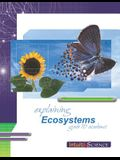 Explaining Ecosystems: Student Exercises and Teacher Guide for Grade Ten Academic Science
