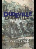 Dudeville
