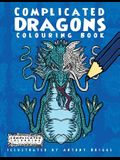 Complicated Dragons: Colouring Book