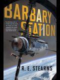 Barbary Station, 1