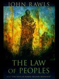 The Law of Peoples: with The Idea of Public Reason Revisited