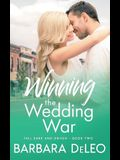 Winning the Wedding War: A sweet small town, enemies to lovers romance