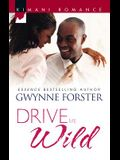 Drive Me Wild (Kimani Romance)