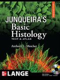 Junqueira's Basic Histology: Text and Atlas, 12th Edition: Text and Atlas [With CDROM]