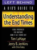 A Kid's Guide to Understanding the End Times