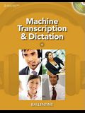 Machine Transcription and Dictation [With CDROM]