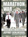 Marathon War: Leadership in Combat in Afghanistan